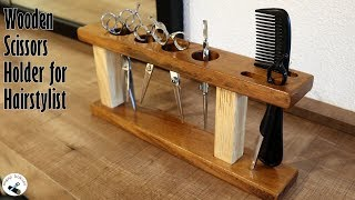 Ahşap Makas Stand Yapımı / Making a Wooden Scissors Holder for Hairstylist