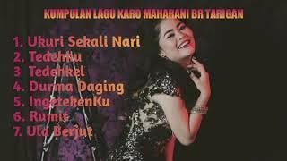 Download Lagu KUMPULAN LAGU KARO MAHARANI BR TARIGAN mp3