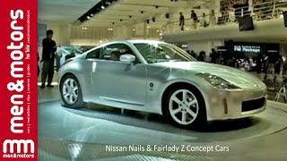 Nissan Nails & Fairlady Z Concept Cars