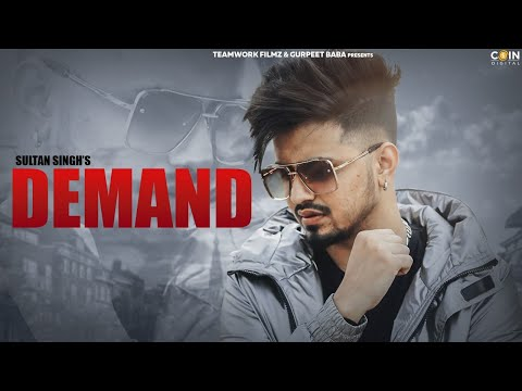 Demand : Sultan Singh (Official Song) Latest Punjabi Songs 2019   Teamwork Filmz