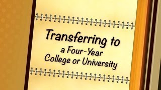 Transferring to a Four-Year College or University
