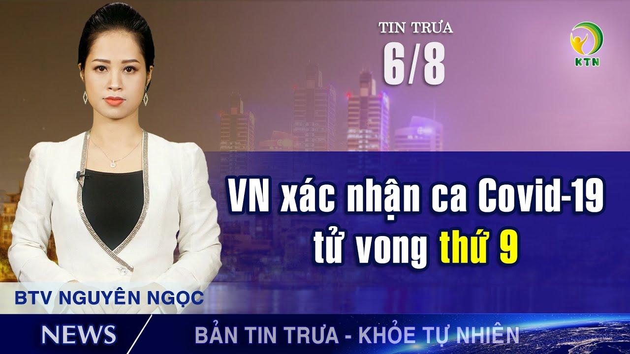 Bản tin trưa 6/8:  Lập tàu đưa 56 chuyên gia TQ tới Quảng Ngãi; BV C Đà Nẵng mở cửa lại từ ngày 7/8