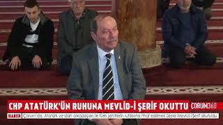 CHP ATATÜRK'ÜN RUHUNA MEVLİD-İ ŞERİF OKUTTU