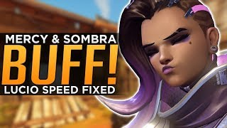 Overwatch: HUGE Sombra BUFF Explained! - Lucio & Mercy BUFFED Again!