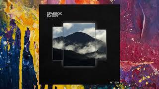 SparroX — Energize (Original Mix)