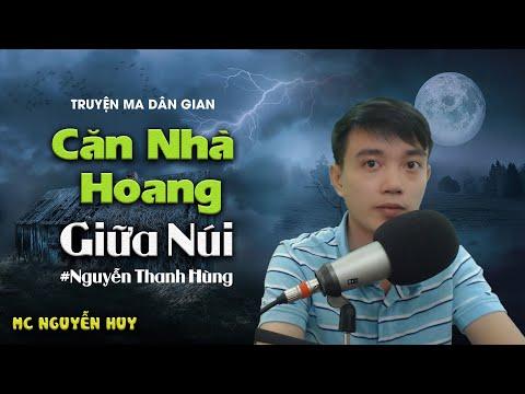 Căn Nhà Hoang Giữa Núi - Truyện Dân Gian Nguyễn Huy Kể
