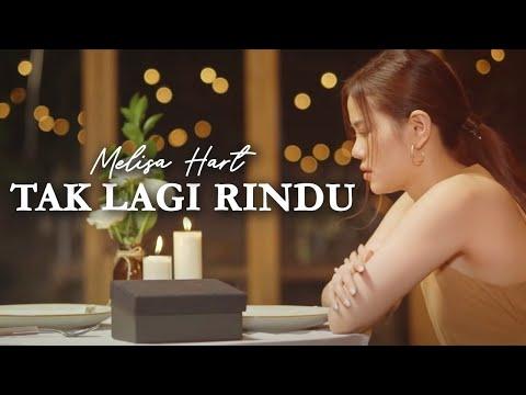 DOWNLOAD: MELISA HART – TAK LAGI RINDU (OFFICIAL MUSIC VIDEO) Mp4 song