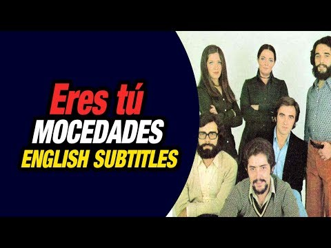 Mocedades   Eres tu English subtitles