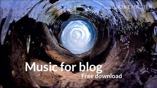 Music for blogs free nusic background (none copyrighted music)