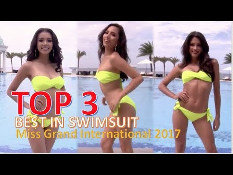 Miss Grand International 2017: TOP 3 Best in Swimsuit Competition - FULL (HD)