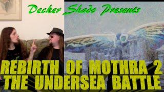 Rebirth of Mothra 2 Review