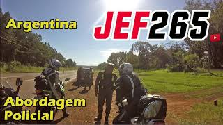 JEF265 | Polícia na Argentina - Abordagem policial
