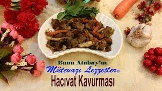 Hacıvat Kavurması (Et Yemekleri)