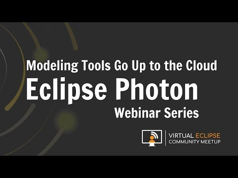 vECM | Modeling tools go up to the cloud… - Eclipse Photon Series