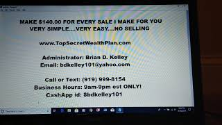 Make $140.00 For Every Sale I Make For You With The Top Secret Wealth Program. This is VERY ez to do