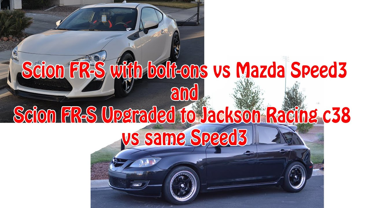 Scion fr s before and after jackson racing c38 vs mazda speed3