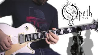 Opeth - Ending Credits Guitar Cover