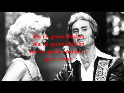 We're gonna hold on George Jones and Tammy Wynette with Lyrics