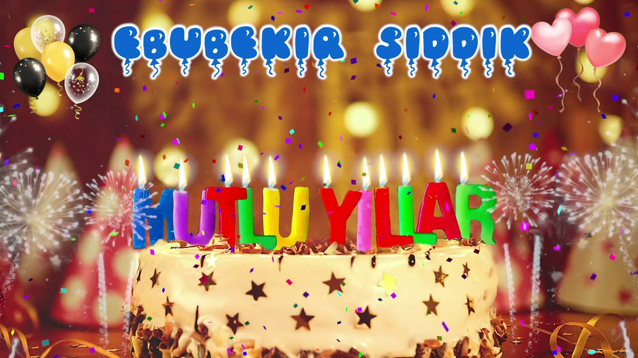 EBUBEKİR SIDDIK İyi ki doğdun -  Ebubekir Sıddık İsme Özel Doğum Günü Şarkısı