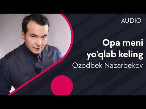 Ozodbek Nazarbekov - Opa meni yo'qlab keling (music version) #UydaQoling