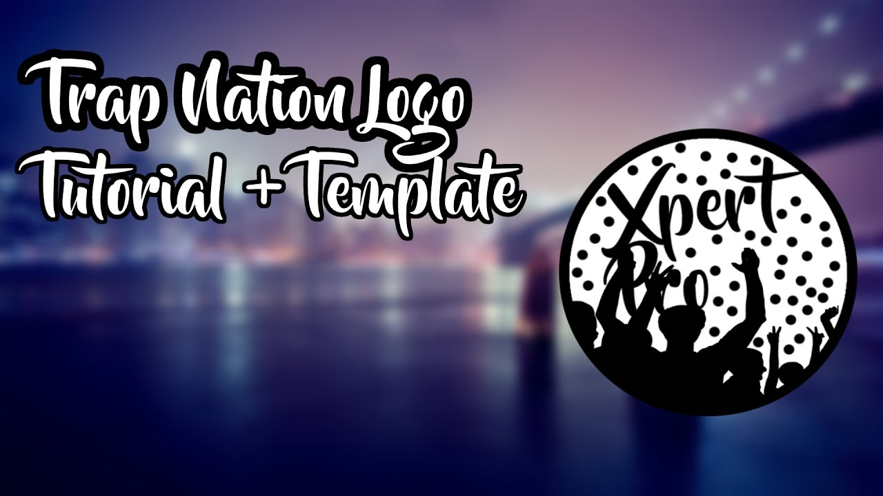 how to make trap nation logo easiest way template tutorial youtube