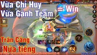 Mạnh Blue Cầm Tướng Tủ Vừa Chỉ Huy Vừa Gánh Team Cực Kinh Khủng