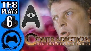 CONTRADICTION: All That and a Bag Also - 6 - TFS Plays