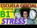 Sample B1 Speaking Test: STRESS