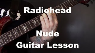 Radiohead - Nude Guitar Chords Lesson
