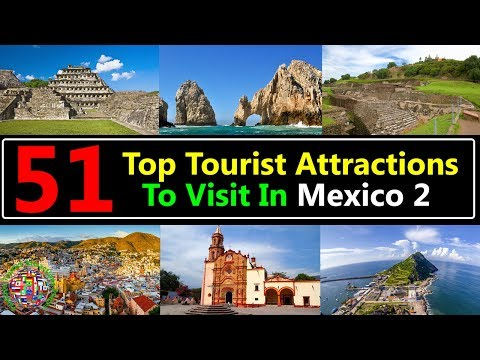 51 Top Tourist Attractions Places To Visit In Mexico 2 | Best Tourist Destinations To Travel