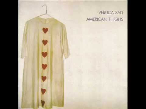 Veruca Salt  American Thighs 1994 Full Album
