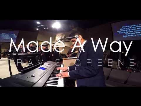 Made A Way // Travis Greene