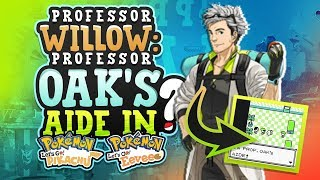 Professor WILLOW To Be In Pokemon LET