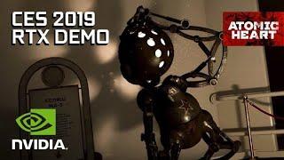 Atomic Heart – CES 2019 RTX Tech Demo