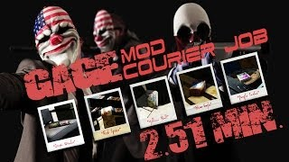 Payday 2: Gage Mod Courier - DLC packages! /2.51 min /Fast /Walkthrough