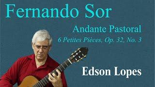 Andante Pastoral, Op. 32, No. 3 (Fernando Sor)