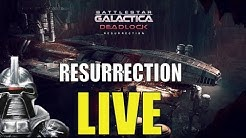 Battlestar Galactica Deadlock Resurrection LIVE