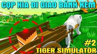 CHÚA TỂ SƠN LÂM KIA ĐI GIAO BÁNH KEM SINH NHẬT - Tiger Simulator 3D #2 | KiA Phạm