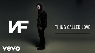 NF - Thing Called Love (Audio)