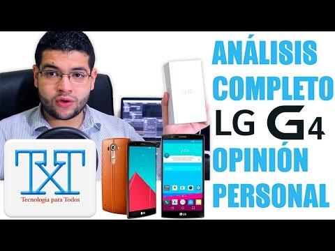 LG G4 !! Análisis Completo en Español - Opinión Personal - ¿ Vale la Pena ?