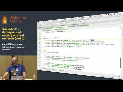 Selenide101 – Getting up and running with real web tests (Alexei Vinogradov, Germany), part 2