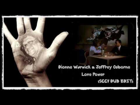 Dionne Warwick & Jeffrey Osborne - Love Power. (SCCV DUB EDIT)