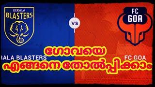 Kerala Blasters VS FC Goa - Preview - 11/11/2018