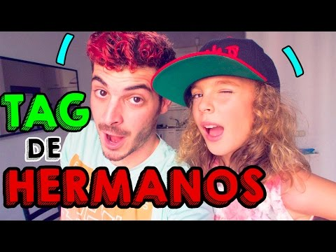 TAG DE HERMANOS | Feat SOFIA LOFER