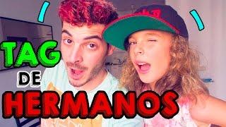 TAG DE HERMANOS | Feat SOFIA LOFER
