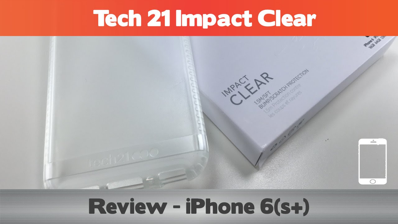 quality design 483f6 451d5 Tech 21 Impact Clear Review - iPhone 6s cases