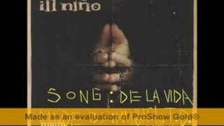 Watch Ill Nino De La Vida video