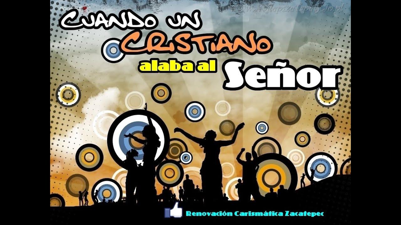 cuando-un-cristiano-alaba-al-senor-alabanzas-rcces-renovacion-carismatica-zacatepec
