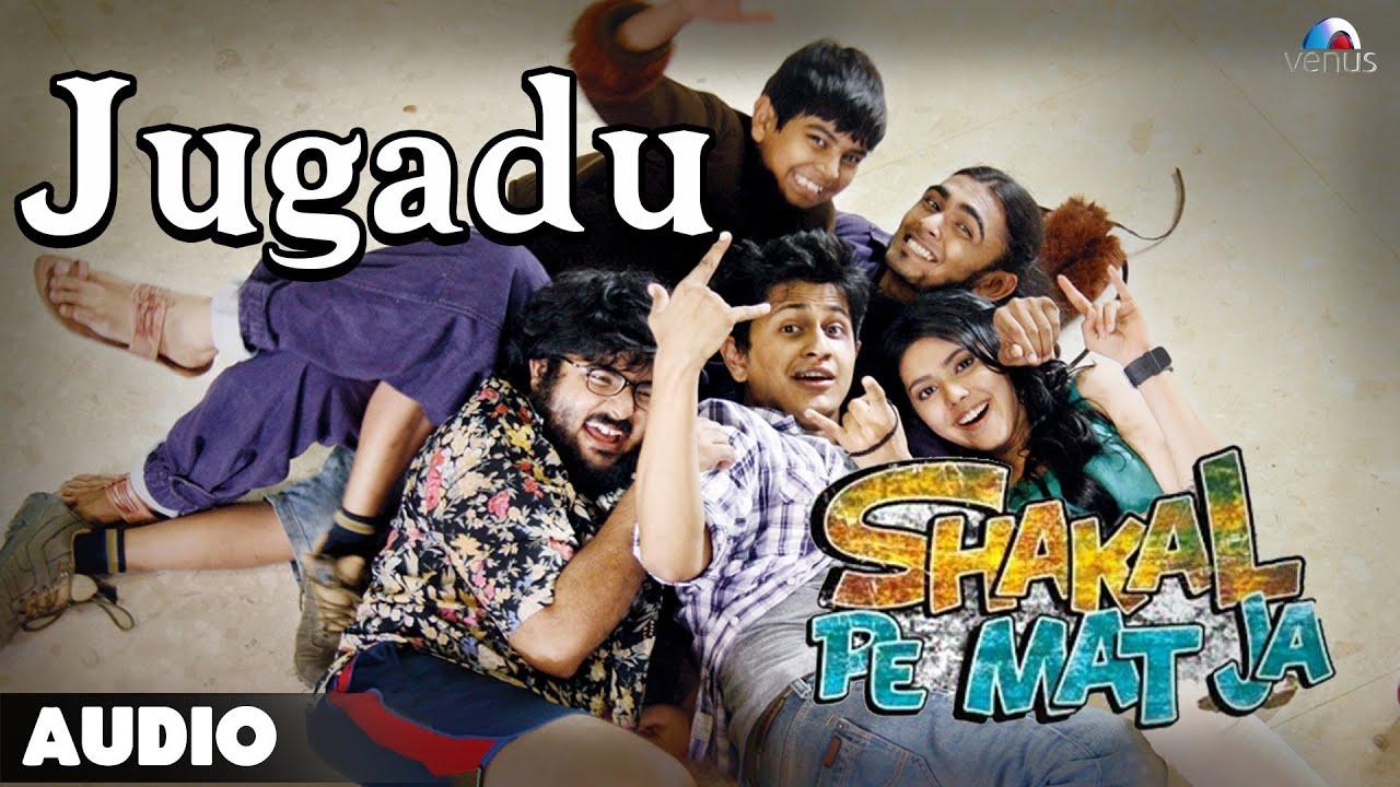 Download Shakal Pe Mat Ja : Jugadu | Full Audio Song |