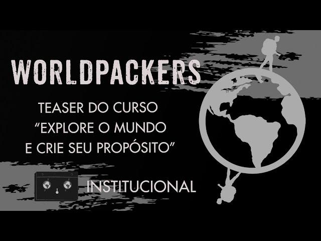 Worldpackers - Teaser do Curso